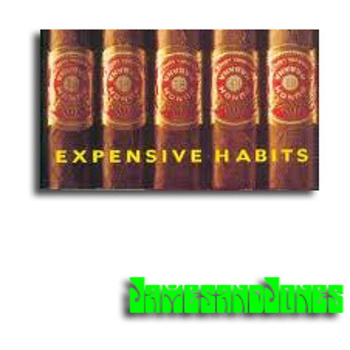 Expensive Habits