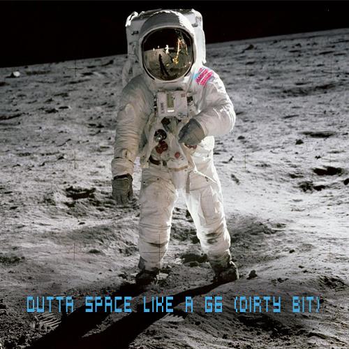 Mashup-Germany - Outta Space like a G6 (Dirty Bit)