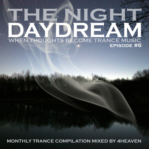 The Night Daydream VI Minimix