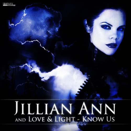 Jillian Ann and Love & Light - Know Us (Splatinum Remix)