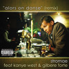 Stromae feat. Kanye West & Gilbere Forte - Alors On Danse (Remix)