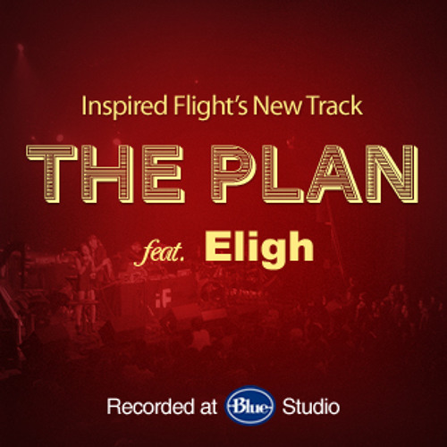 The Plan feat. Eligh from Living Legends