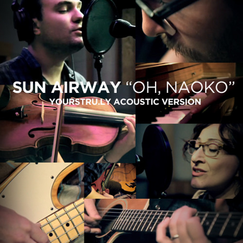 Oh, Naoko (Yours Truly Alternate Version)