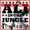 The Hours - Ali in the Jungle (MegaBit Remix)