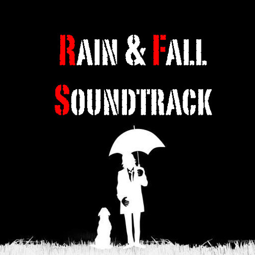 SamM's Rain & Fall Soundtrack 2010 MixX