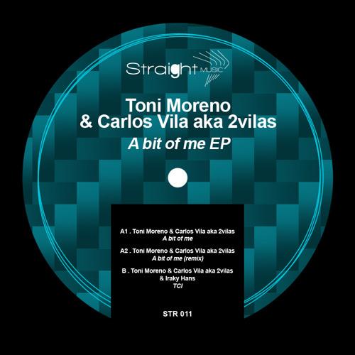 Toni Moreno & Carlos Vila aka 2Vilas & Iraky Hans - TCI - STR011