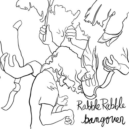 1 Doubt It-Bangover-Rabble Rabble