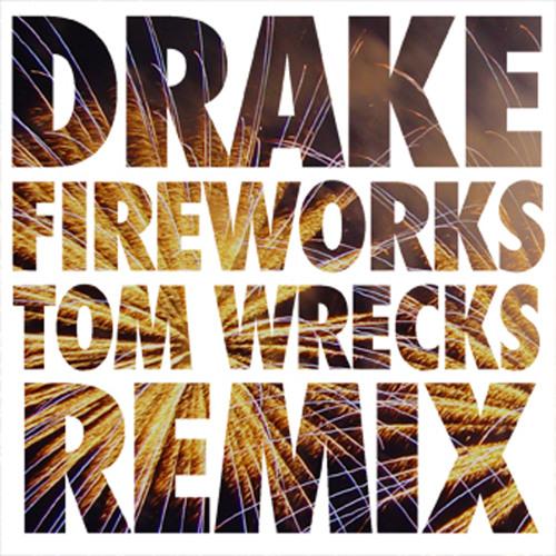Drake ft Alicia Keys - Fireworks (Tom Wrecks Remix) (2010)