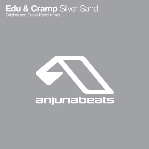 Edu & Cramp - Silver Sand (Original Mix)