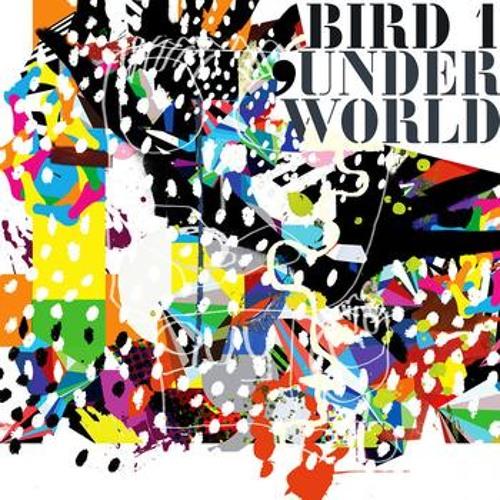 Underworld - Bird1 (Rich Curtis & Silva 2012 ReBootleg) **free download**