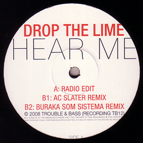 Drop The Lime - Hear Me