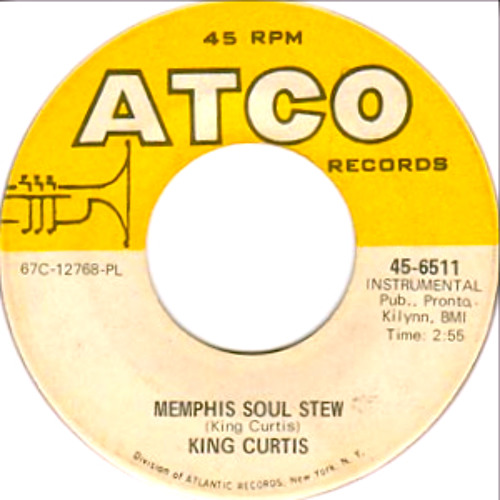 Memphis Soul Stew King Curtis: King Curtis (Mick Puck's 3.47 Extended