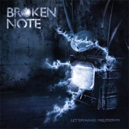 Broken Note - Meltdown