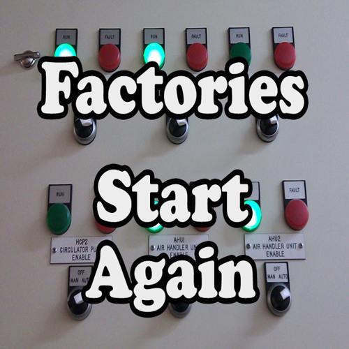Factories - Start Again