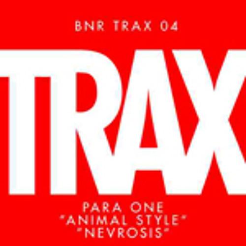 BNRTRAX04: PARA ONE - ANIMAL STYLE / NEVROSIS