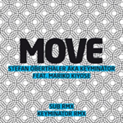 03. Move KEYMINATOR SweetNoiseRMX
