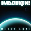 Hadouken - Mecha Love (LAXX Remix)