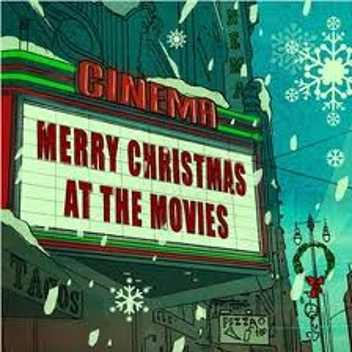 """Yousef invites you to....... """"Chirstmas at the Movies"""""""