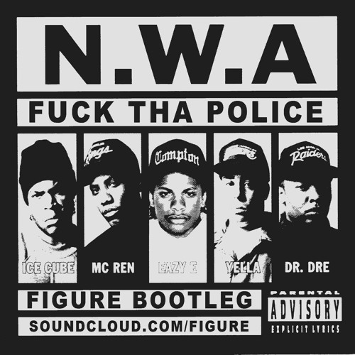 NWA - Fuck The Police (Figure Bootleg)