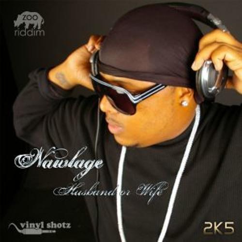 Nawlage-Husband Or Wife (Prod by Vinyl Shotz)