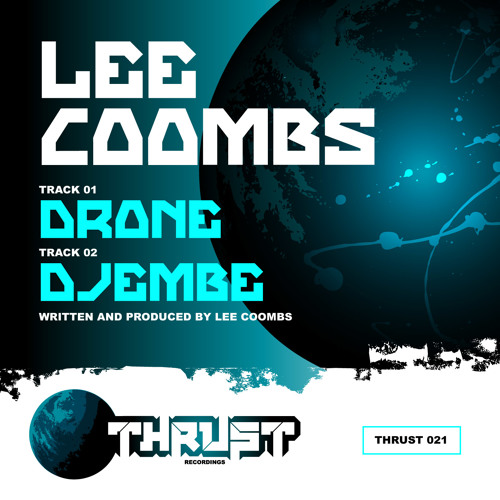 Thrust 021 - Lee Coombs - Drone / Djembe