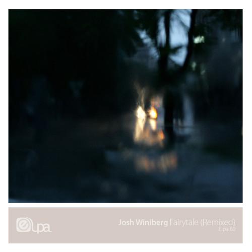 Fairytail - Josh Winiberg (Kokido Remix)