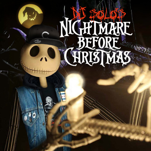 DJ SOLOs Nightmare Before Christmas
