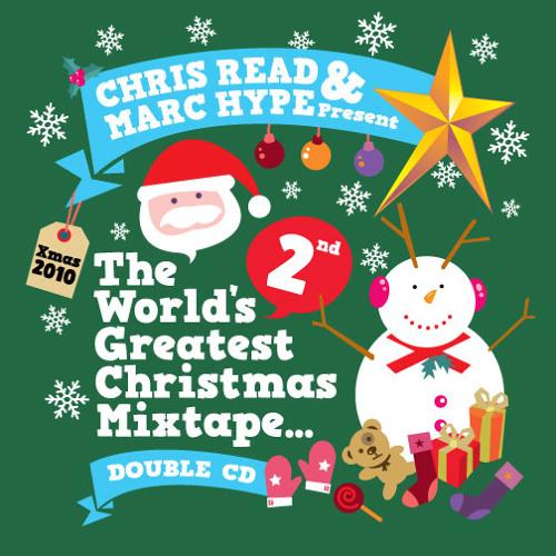 Marc Hype - The World's 2nd Greatest Christmas Mixtape