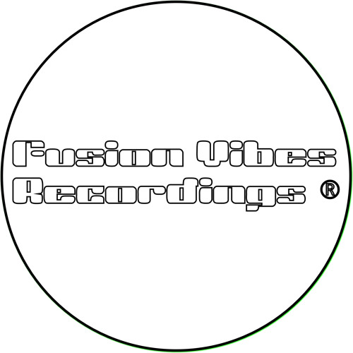 "Fusion Vibes Recordings ""Official Upcoming Online Label 2011"""