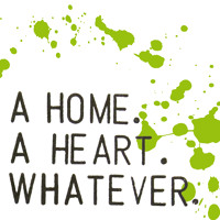 A Home. A Heart. Whatever - Crystaleyed