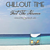 Chillout Time - Feel The Heaven (mixed by SpringLady) mp3