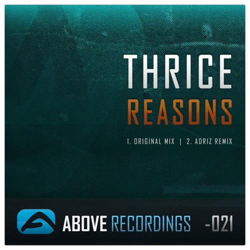 Thrice - Reasons (Original Mix)