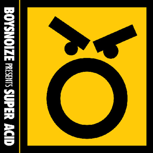BNR054: BOYSNOIZE presents SUPER ACID (Medley)
