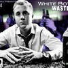 Mr. MB - White Boy Wasted (Album)