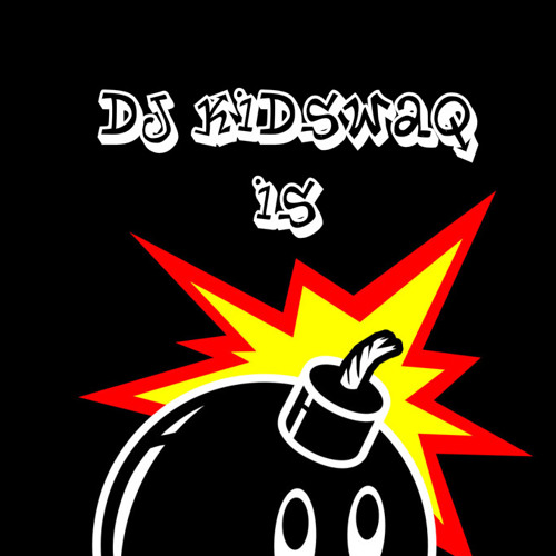 Dj Magik & Dj KidSwaq Are Your Friends! (Download in Comments!)