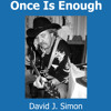 """What Is Christmas"" from David Simon's ""Once Is Enough"" CD"