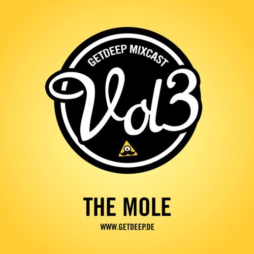 Get Deep Mixcast Vol 3 - The Mole