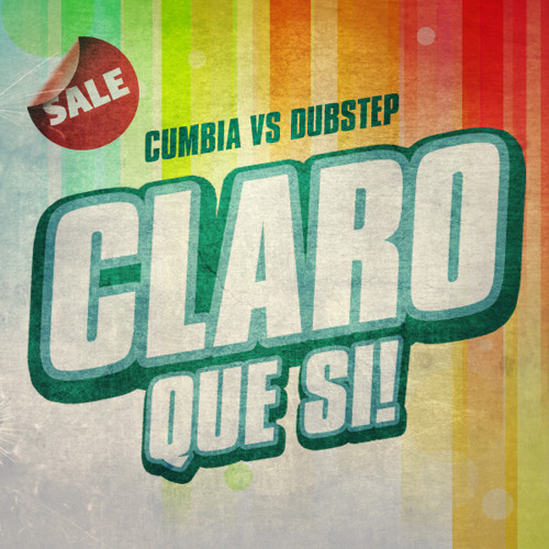 Cherman - Claro que si [Cumbia vs Dubstep]