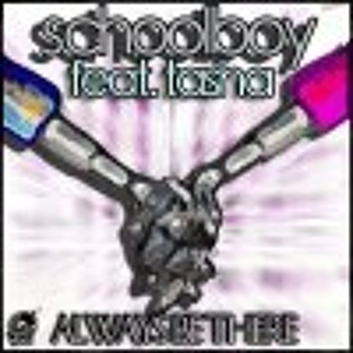 Schoolboy - Always Be There Feat. Tasha (Original Mix)