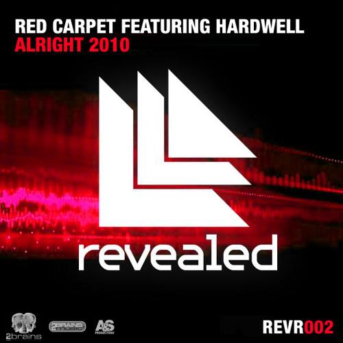 Hardwell ft. Red Carpet - Alright 2010 (Original Mix)