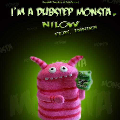 [BFDS003] Nilow - I´m a Dubstep Monsta EP - preview-minimix - out now digital