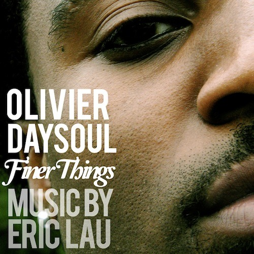 "Olivier Daysoul ""Finer Things In Life"" (music by Eric Lau) www.putmeonit.com"