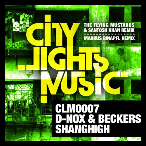D-Nox & Beckers - Shanghigh (The Flying Mustards vs. Santosh Khan rmx)