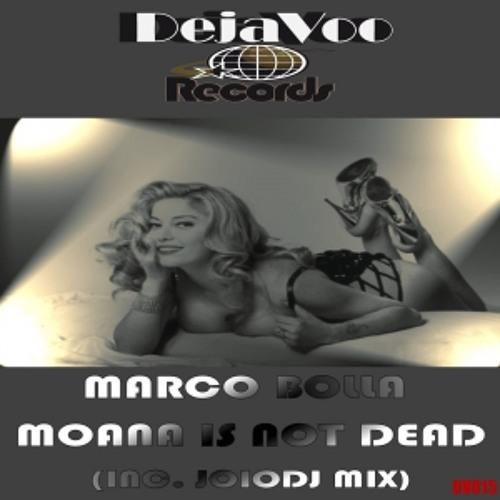 DV015 Marco Bolla - Moana is not dead (Sr. Markus Remix)