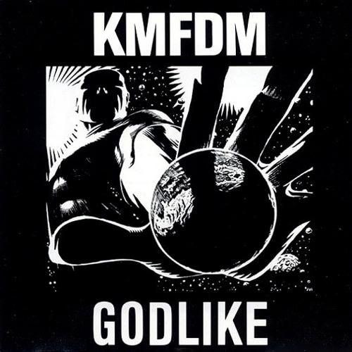KMFDM - Godlike