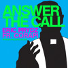 Answer the Call - Eric Prydz & Fr. Corapi [remix]
