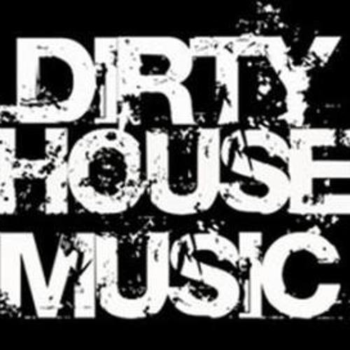 Dirty House Music