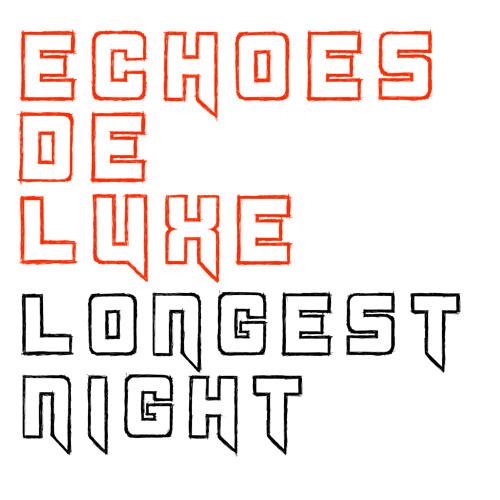 Echoes de Luxe - Longest Night