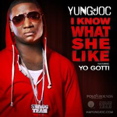 Yung Joc feat. Yo Gotti - I Know What She Like