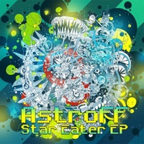 Astroff - Star Eater EP